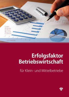 Publikation: Erfolgsfaktor Betriebswirtschaft für Klein- und Mittelbetriebe