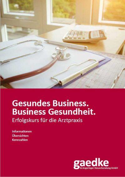 Publikation: Gesundes Business. Business Gesundheit. Erfolgskurs für die Arztpraxis.