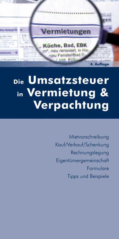 Publikation: Die Umsatzsteuer in Vermietung und Verpachtung / 4. Auflage